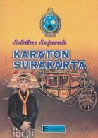 toko buku rahma: buku SEKILAS SEJARAH KARATON SURAKARTA, pengarang sri winarti, penerbit cendrawasih