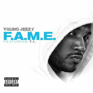 Young Jeezy ft. T.I. – F.A.M.E. Lyrics | Letras | Lirik | Tekst | Text | Testo | Paroles - Source: emp3musicdownload.blogspot.com
