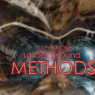 DJ Phar One - Underground Methods (2013)