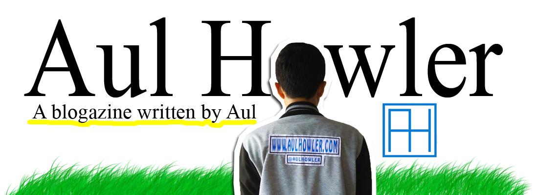 Aul Howler | Blogger Padang