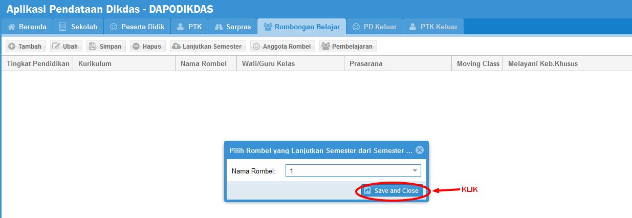 Misalnya anda memilih mulai Rombel kelas 1 kemudian klik save and