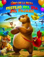 El libro de la selva: Festejo del dia del pajaro (2014)