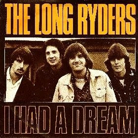 disco THE LONG RYDERS - I had a dream
