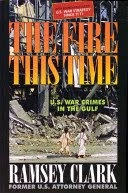 The Fire This Time/ Ramsey Clark