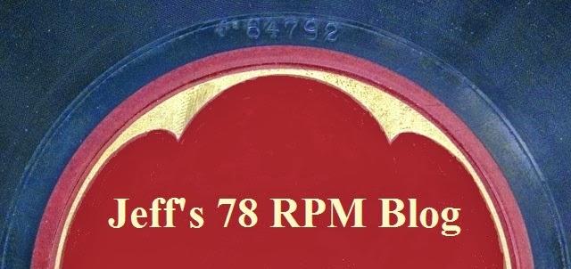 Jeff's 78 RPM Blog