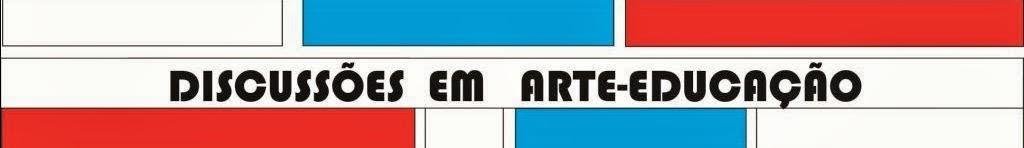 Discussões em Arte-Educação: