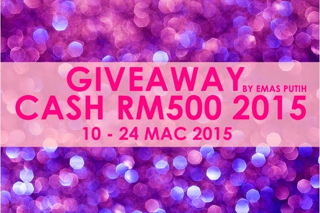 Giveaway Cash RM500 2015 By Emas Putih