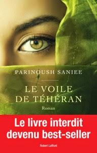 http://aujardinsuspendu.blogspot.fr/2015/02/le-voile-de-teheran-de-parinoush-saniee.html