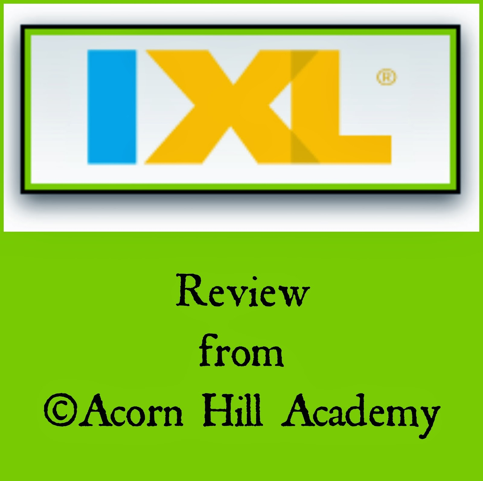 Acorn Hill Academy: REVIEW: IXL.com