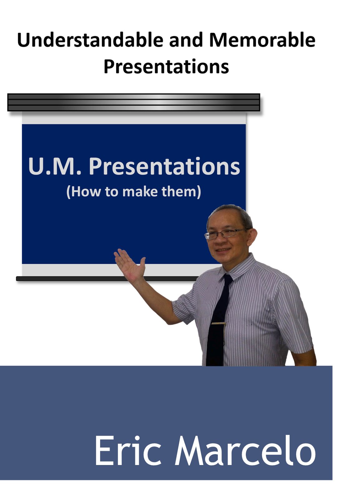 Understandable and Memorable Presentations