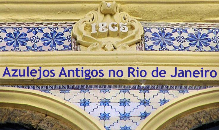 Azulejos antigos no Rio de Janeiro