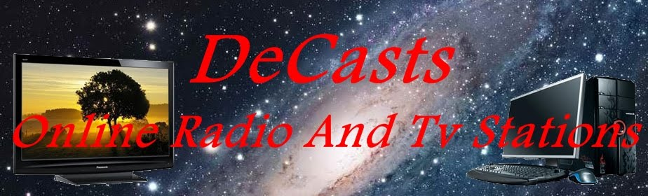 DECASTS - Online Radio And TV Stations