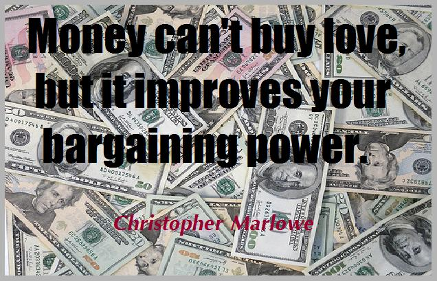 Funny Quotes On Love And Money : witty dependence of love on money very funny aspect of love