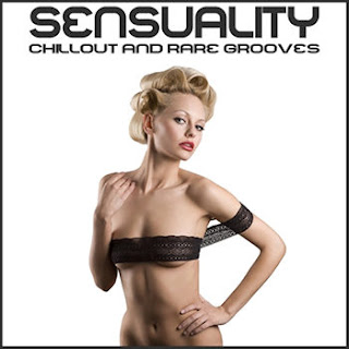 Download – CD Sensuality Chillout and Rare Grooves – 2013