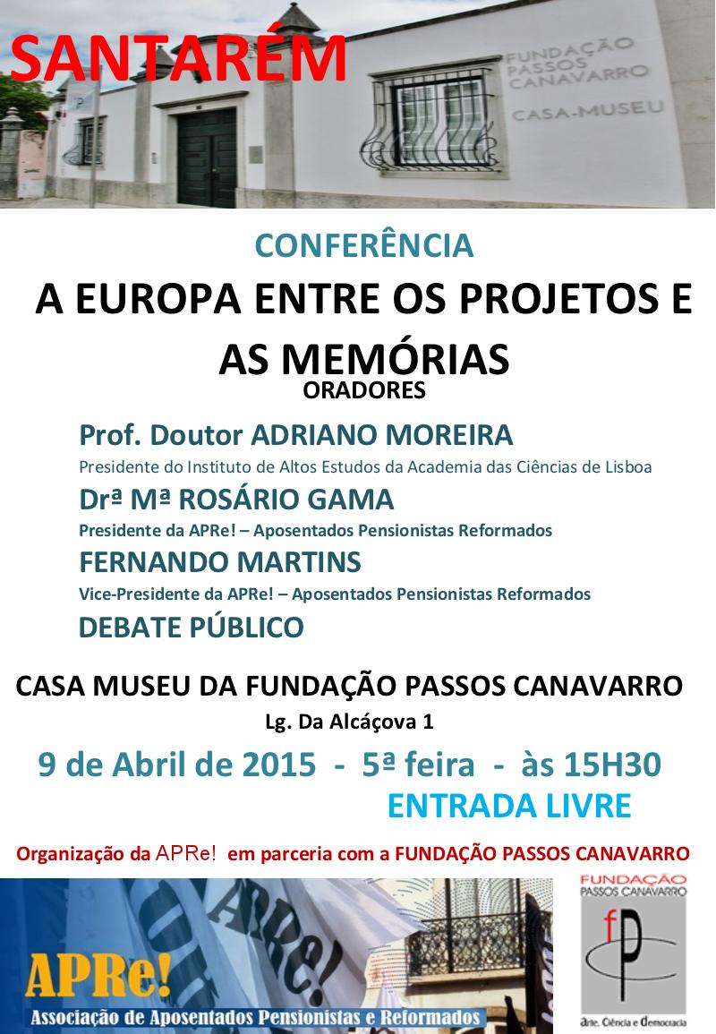 """Santarém, conferência """"A Europa entre os projectos e as memórias"""""""
