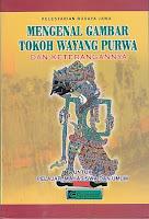 toko buku rahma: buku MENGENAL GAMBAR TOKOH WAYANG PURWA DAN KETERANGANNYA, pengarang purwadi, penerbit cendrawasih