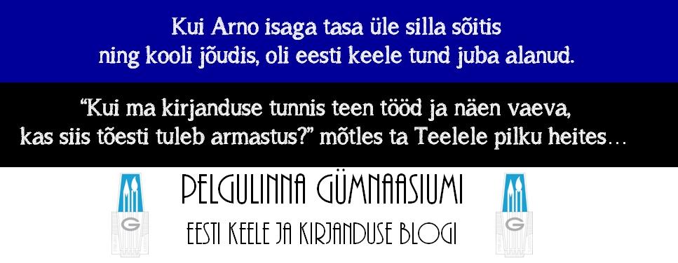 Pelgulinna Gümnaasiumi eesti keel ja kirjandus