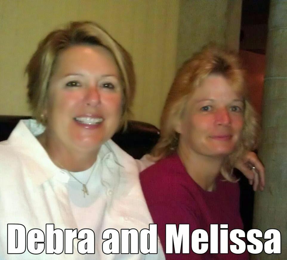 Deb and Mel