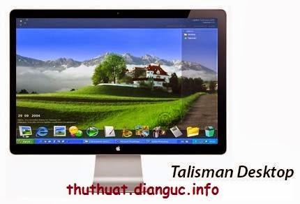 Talisman Desktop v3.4 – Công cụ thay đổi giao diện cho Windows