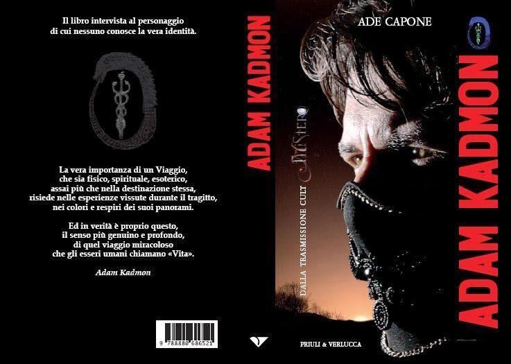 Adam Kadmon:La biografia ufficiale del personaggio di cui nessuno conosce la vera identità
