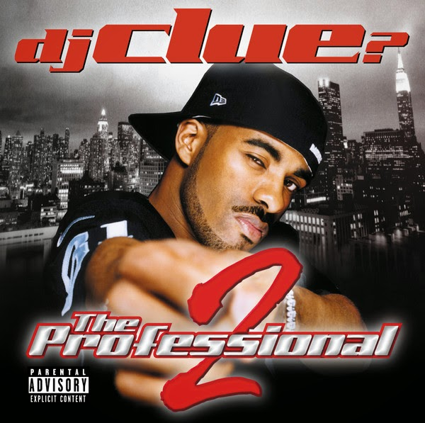 DJ Clue - The Professional 2 Cover