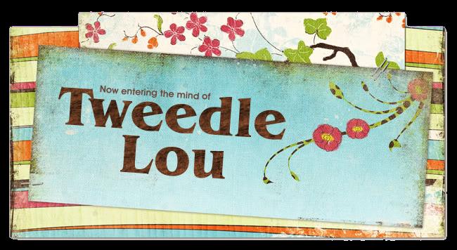 TweedleLou
