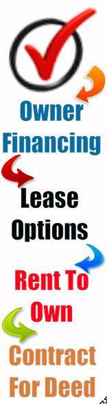 Owner Financing / Lease Options