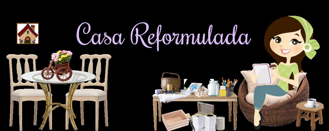 Casa Reformulada