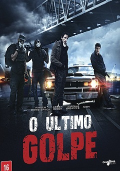 O Último Golpe - American Heist Torrent Download