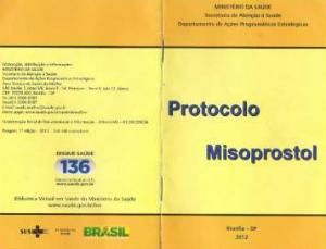 Ministério da Saúde patrocinou cartilha de 10 páginas que instrui como usar o medicamento bortivo.