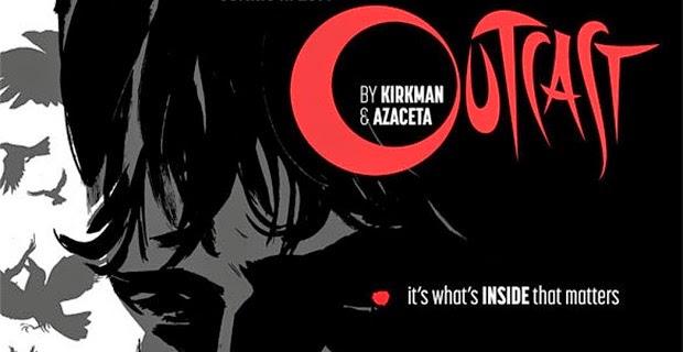 """""""Outcast"""" de Robert Kirkman"""