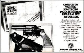 coldres Taurus, revolver Taurus anos 70; década de 70. os anos 70; propaganda na década de 70; Brazil in the 70s, história anos 70; Oswaldo Hernandez;
