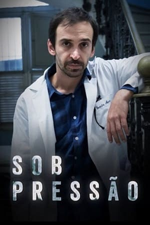 Sob Pressão - 1ª Temporada Séries Torrent Download capa