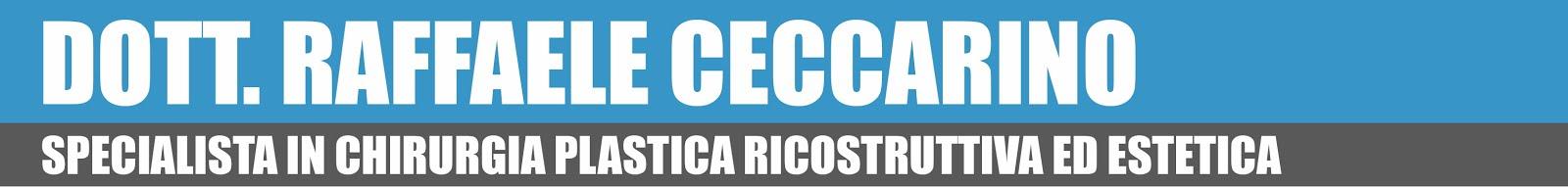 Dott. Raffaele Ceccarino - Chirurgo Plastico Milano - Napoli - Olbia