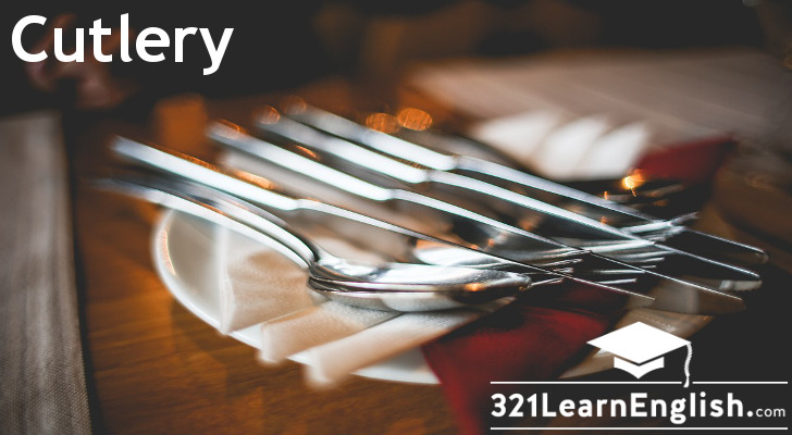 Vocabulary: Cutlery (Level: A1)