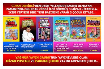 CİHAN DEMİRCİ'DEN 2020 MART AYI BAŞINDA, 3'Ü BÜYÜKLERE, 3'Ü ÇOCUKLARA;  6 KİTAP BİRDEN!..