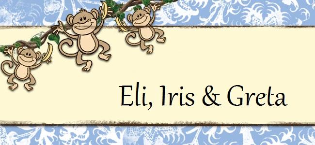 Eli, Iris and Greta