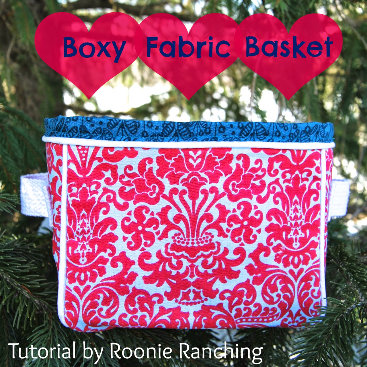Boxy Fabric Basket -- sewing tutorial by Roonie Ranching