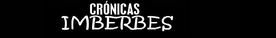 Crónicas Imberbes