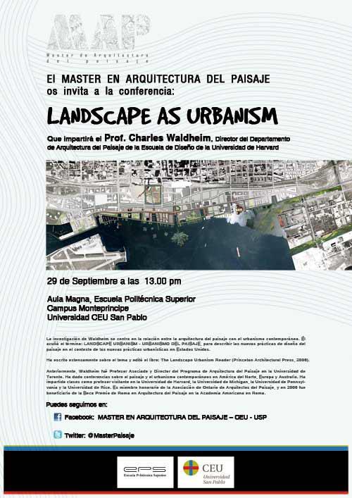 Conferencia Landscape as urbanism ~ Jardineru00eda y Paisajismo. (paisajismo sostenible)
