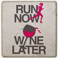 Run Now. Wine Later