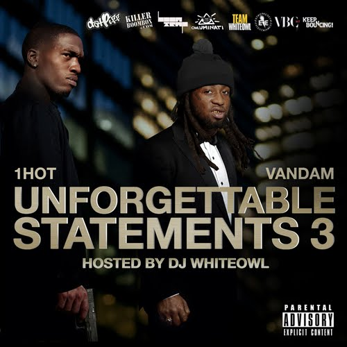 Vandam & 1Hot: Unforgettable Statements 3