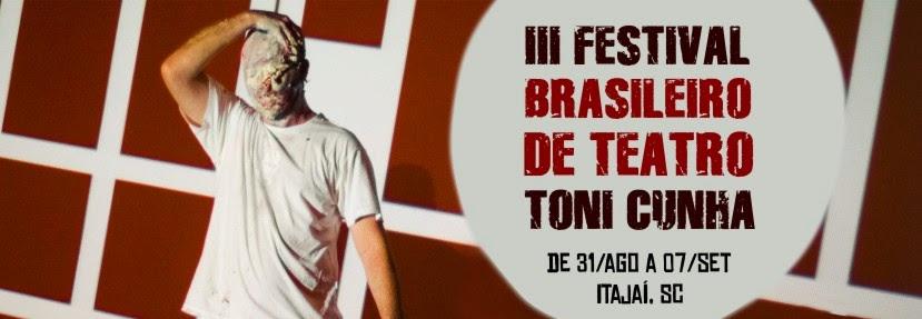 III Festival Brasileiro de Teatro - Toni Cunha