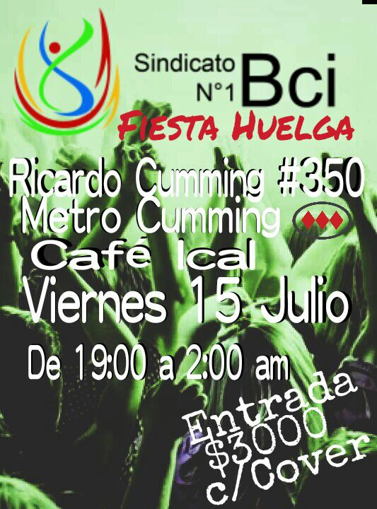 SANTIAGO: SINDICATO BCI 1, FIESTA HUELGA