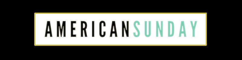 AMERICAN SUNDAY