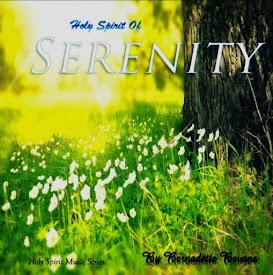 Holy Spirit of Serenity