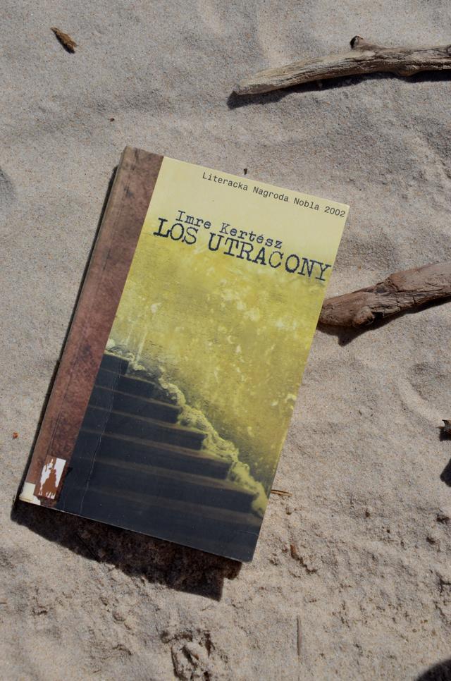 Imre Kertész Los utracony - o nie piekle obozów koncentracyjnych