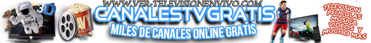 Television En Vivo Por Internet Gratis Online - TV En VIVO