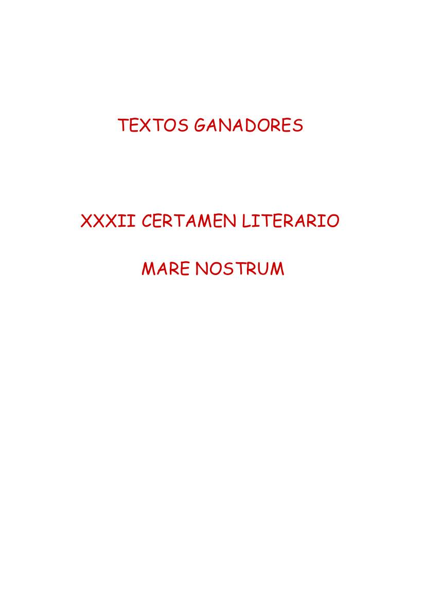 Textos Ganadores XXXII Certamen Literario