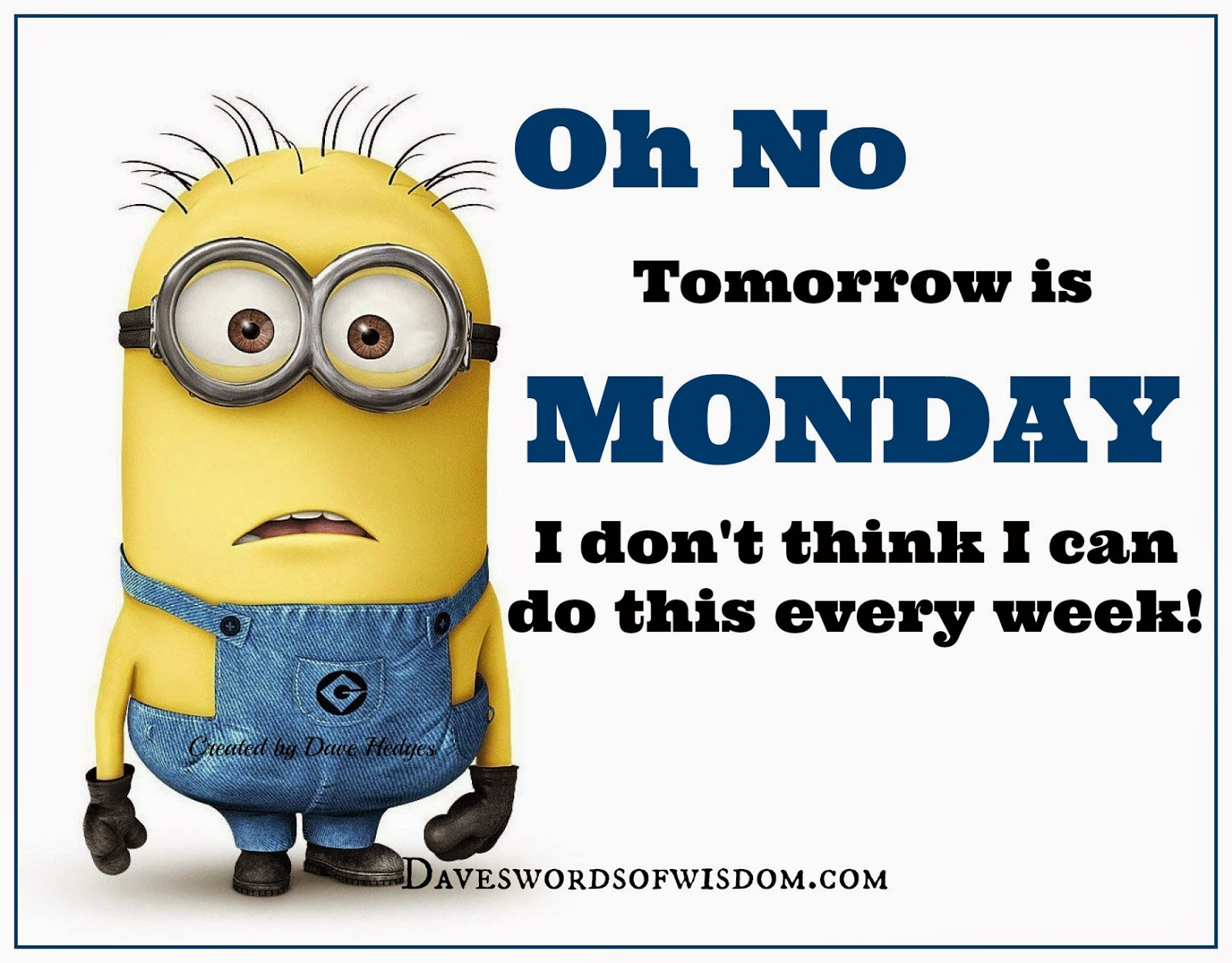 Funny Tomorrow Is Monday Meme : Minions sunday coffee quotes quotesgram